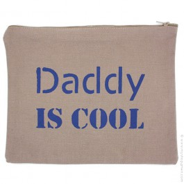 Trousse Daddy is cool