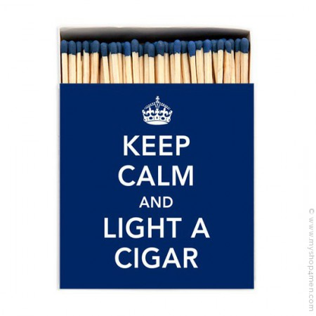 Allumettes de luxe Keep calm and light a cigar